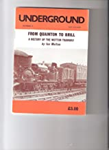 From Quainton to Brill: a history of the Wotton Tramway