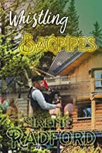 Whistling Bagpipes: Whistling River Lodge Mysteries #3