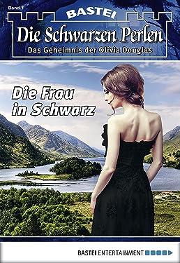 Die Schwarzen Perlen - Folge 01: Die Frau in Schwarz (German Edition)