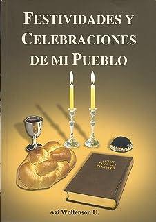 Festividades y Celebraciones de Mi Pueblo (Spanish Edition)