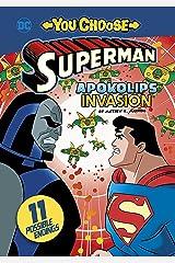 Apokolips Invasion (You Choose Stories: Superman) Kindle Edition