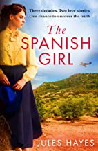 The Spanish Girl: A completely gripping and heartbreaking historical novel
