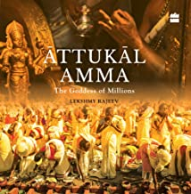 Attukal Amma: The Goddess of Millions