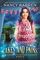 Cakes and Pains: The Great Witches Baking Show (English Edition) Format Kindle