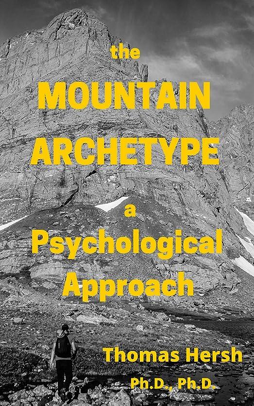 印象派こしょう習字The Mountain Archetype: A Psychological Approach (English Edition)