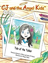CJ and the Angel Kids: Tale of the Talker