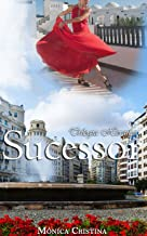Sucessor (Trilogia Herança Livro 2)