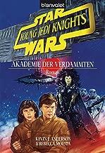 Star Wars - Young Jedi Knights 2: Akademie der Verdammten (German Edition)