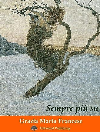 Sempre più su: Racconto di pietraia (Racconti Oakmond Vol. 70)