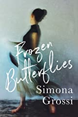 Frozen Butterflies: A gripping emotional page turner Kindle Edition