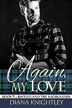Again My Love (Kaitlyn and the Highlander Book 9)