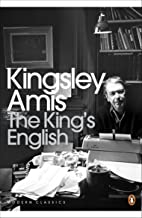 The King's English: A Guide to Modern Usage