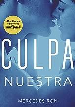Culpa nuestra (Culpables 3) (Spanish Edition)