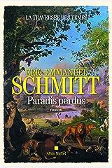 La Traversée des temps - Paradis perdus - tome 1 Format Kindle