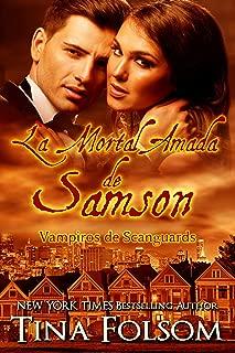 La Mortal Amada de Samson (Vampiros de Scanguards nº 1) (Spanish Edition)