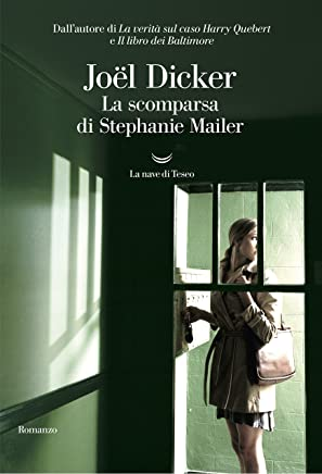 La scomparsa di Stephanie Mailer (Italian Edition)