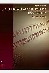 Sight-Read Any Rhythm Instantly Kindle Edition