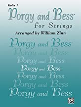 Porgy and Bess for Strings: Violin 1