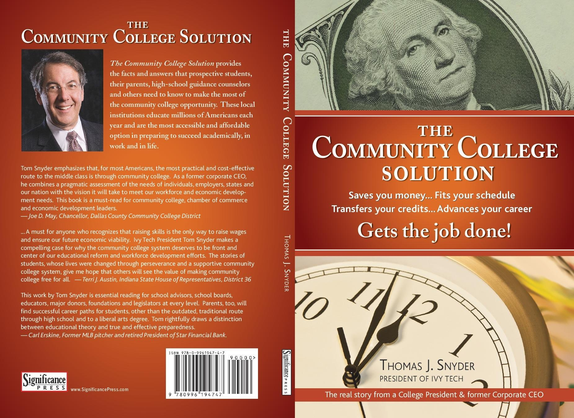 The Community College Solution: The Real Story from a College President and Former Corporate CEO