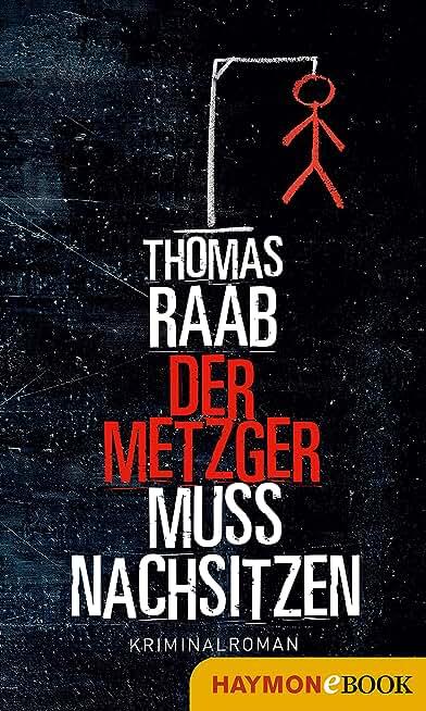 Der Metzger muss nachsitzen: Kriminalroman (German Edition)