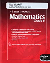 Holt McDougal Mathematics: I.D.E.A. Works! Modified Worksheets and Tests with Answers Grade 6