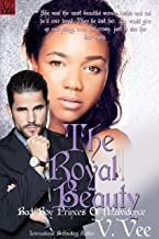 The Royal Beauty (Bad Boy Princes Of Malvidence Book 3)