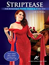 Striptease for Burlesque, Exotic Dance & Every Day, with Jo Weldon
