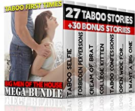 TABOO FIRST TIMES: BIG MEN OF THE HOUSE MEGA BUNDLE 27 Taboo Stories Bundle Box Set + 30 Bonus Stories