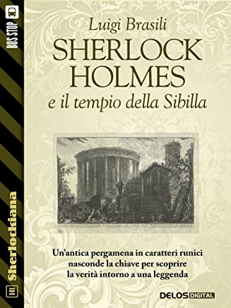 Sherlock Holmes e il tempio della Sibilla (Sherlockiana)