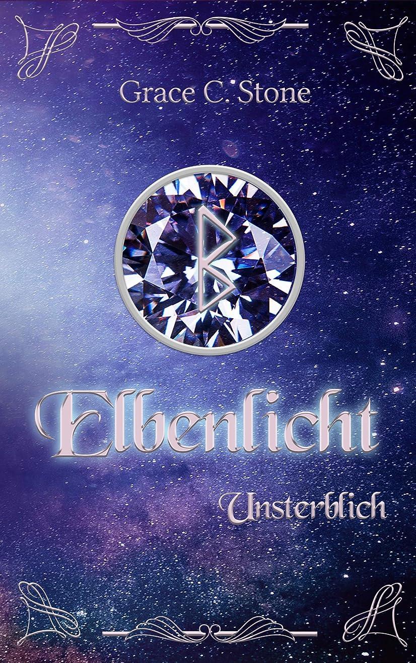 酸素資源アノイElbenlicht: Unsterblich (Elbenlicht Saga 8) (German Edition)