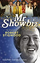 Mr Showbiz: The Biography of Robert Stigwood