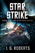 Star Strike: Book 3 of the Star Man Series