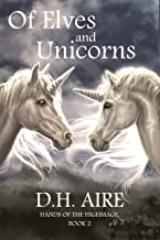Of Elves and Unicorns: Hands of the Highmage, Book 2