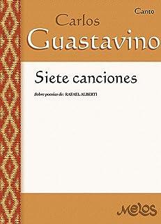 Siete canciones : Sobre poesías de Rafael Alberti (English Edition)