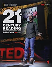 21st Century Reading Student Book 1: Creative Reading and Thinking with TED Talks (Summer School)