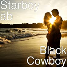 Black Cowboy [Explicit]