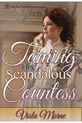 Taming His Scandalous Countess (The Cold Hearts Series Book 1) Kindle Edition