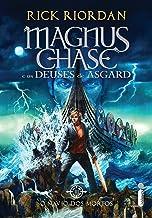 O navio dos mortos (Magnus Chase e os deuses de Asgard Livro 3)