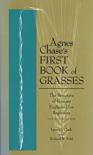 Agnes Chase's First Book of Grasses: The Structure o