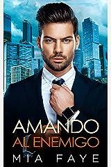 Amando al Enemigo: Novela Romántica Contemporánea Versión Kindle