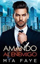 Amando al Enemigo: Novela Romántica Contemporánea (Spanish Edition)