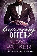 Burning Offer (Trevor's Harem Book 1)