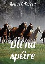 Dlí na spéire (Irish Edition)
