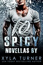 10 SPICY Novellas by Xyla Turner