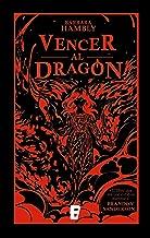 Vencer al dragón (Spanish Edition)