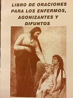 Libro de Oraciones para Enfermos, Agonizantes y Difuntos