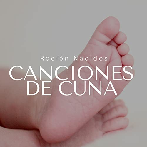 Canciones de Cuna: Recién Nacidos, Embarazo, Niños, Bebés ...