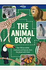 The Animal Book (Lonely Planet Kids) Kindle Edition