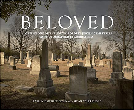 Beloved: A View of One of the Souths Oldest Jewish Cemeteries As Photographed by Murray Riss