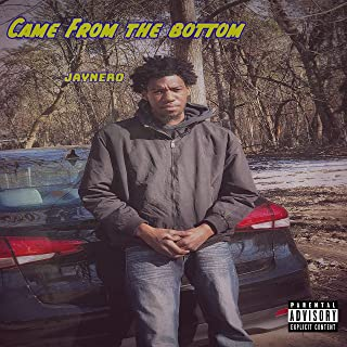 Came from the Bottom [Explicit]